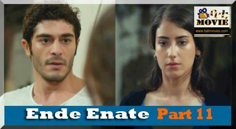 ende enate part 11 | kana drama