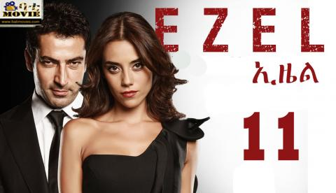 Ezel Part 11 | Kana Tv Drama