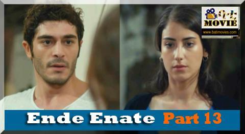 ende enate part 13 | kana drama