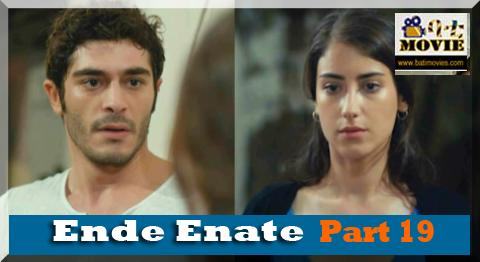 ende enate part 19 | kana drama