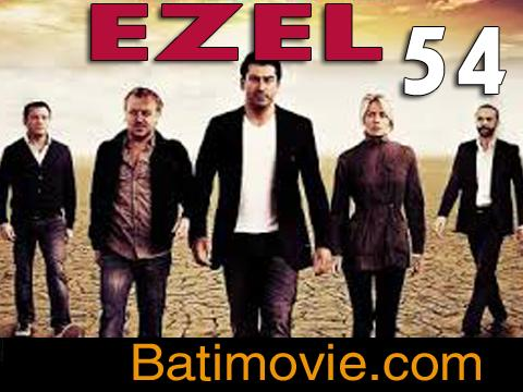 Ezel Part 54 | Kana Tv Drama