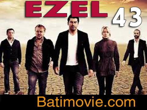Ezel Part 43 | Kana Tv Drama